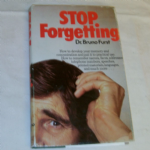 Stop Forgetting by Dr. Bruno Furst hardback book 1974 edition